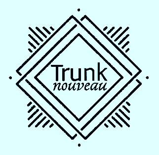 Trunk Nouveau