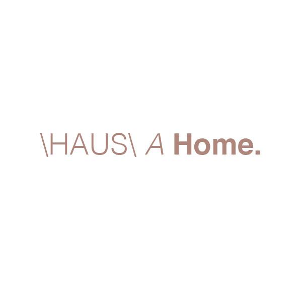 HAUS A Home