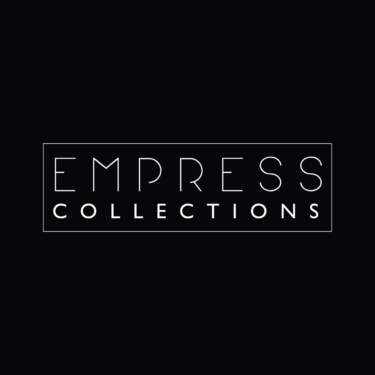 Empress Collections
