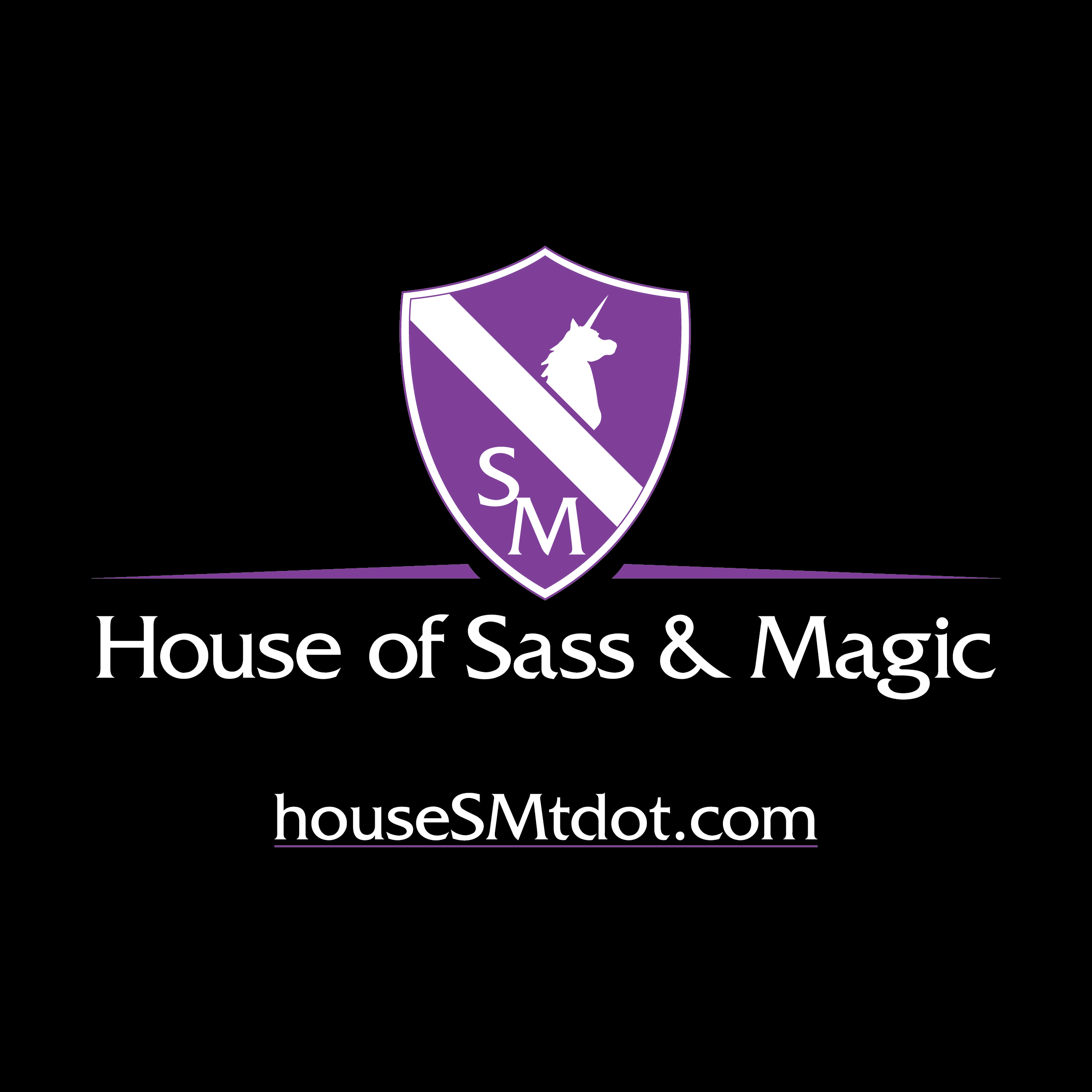 The House of Sass & Magic