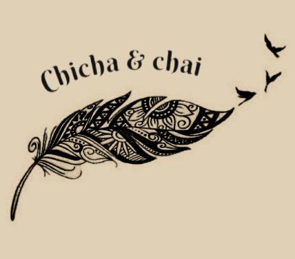 Chicha & chai