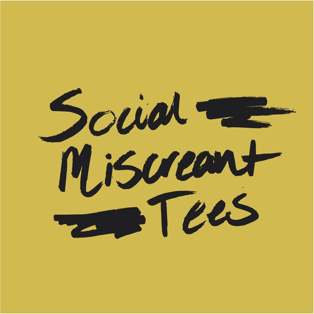 Social Miscreant Tees