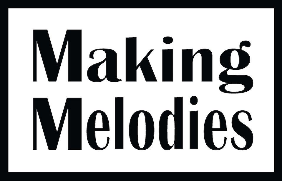 Making Melodies