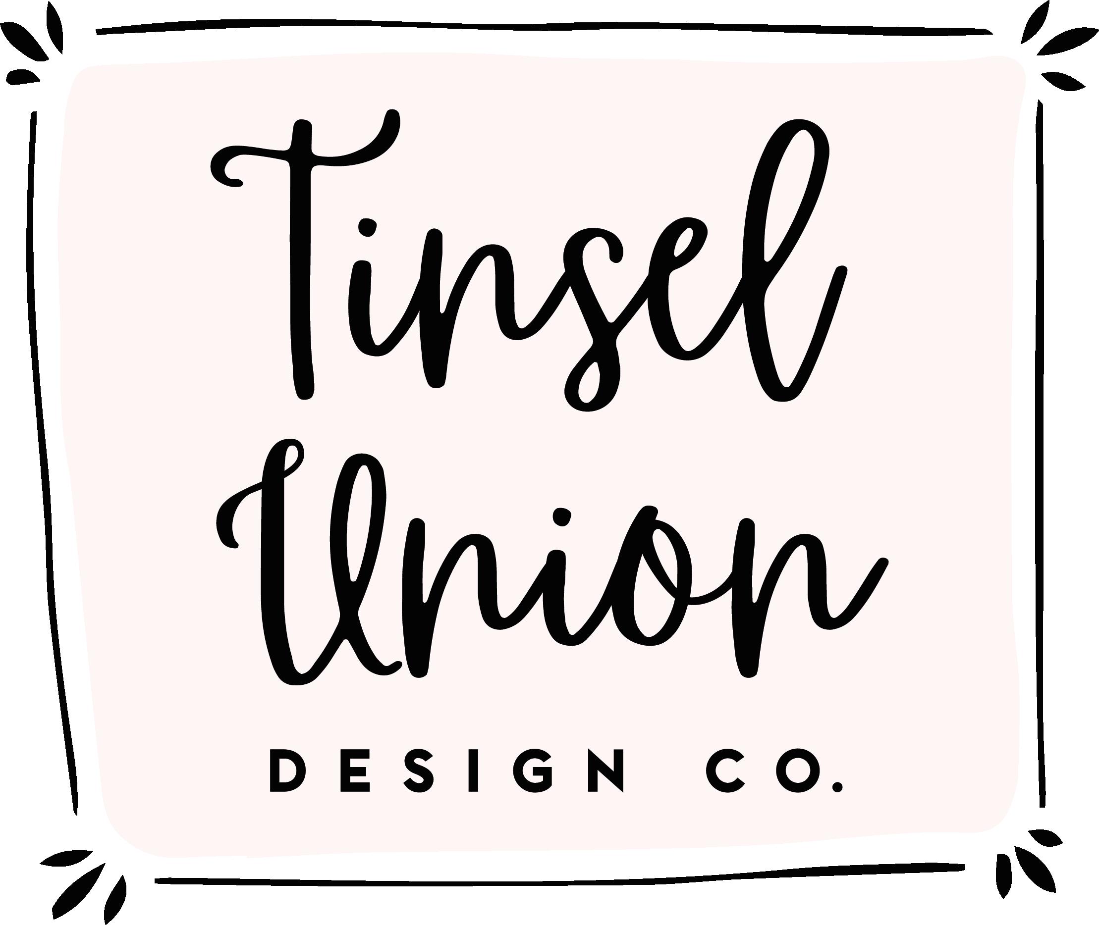 Tinsel Union Design Company