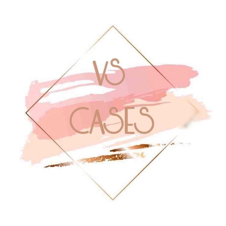 VS CASES