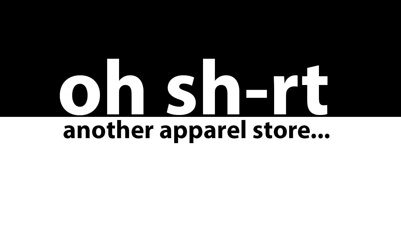 Oh Sh-rt