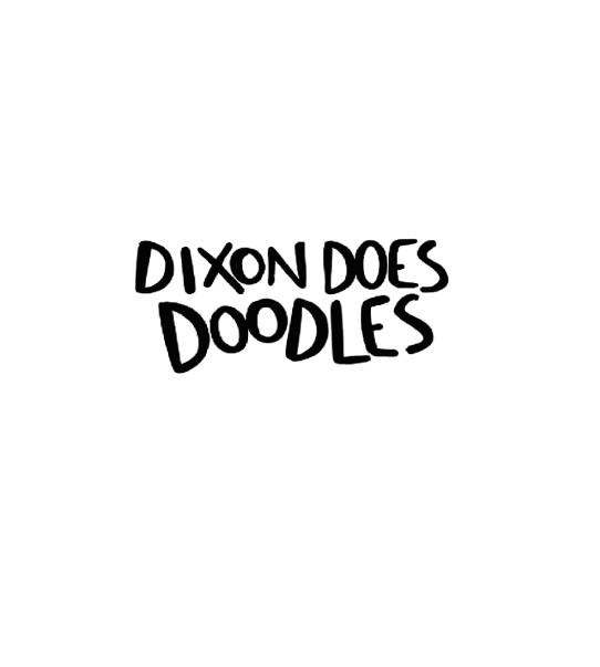 Dixon Does Doodles